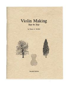 Violin Making, Step by Step - H. Strobel